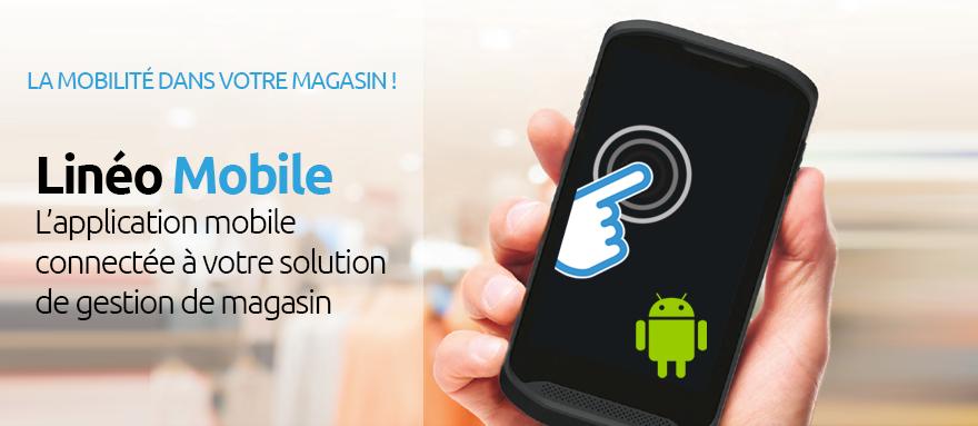 mobilité en magasin linéo mobile